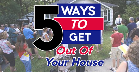 5-Ways-To-Get-Out-OF-Your-House