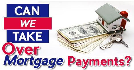 Can-We-Take-Over-Mortgage-Payments