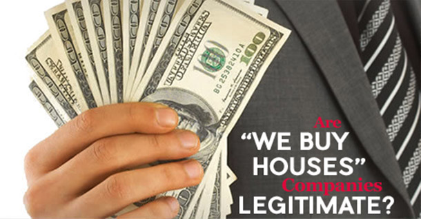 Are we buy Houses Companies Legitimate