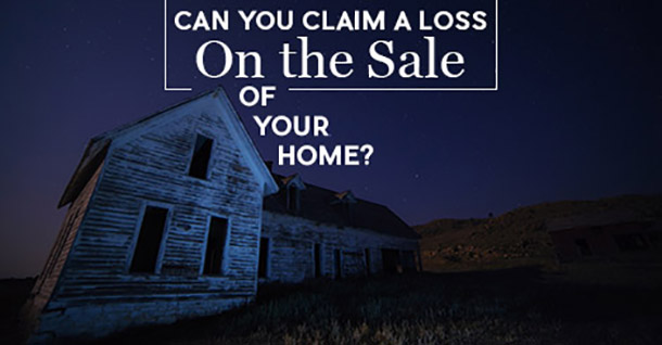 Claim a Loss on the Sale of Your Home