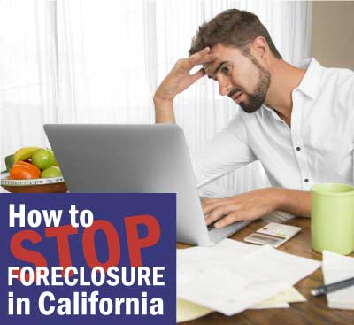 how-to-stop-foreclosure-in-california