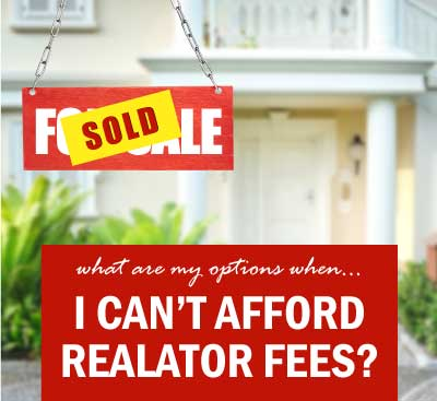 what-are-my-options-when-i-can't-afford-realator-fees