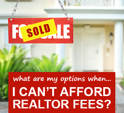 what-are-my-options-when-i-can't-afford-realtor-fees